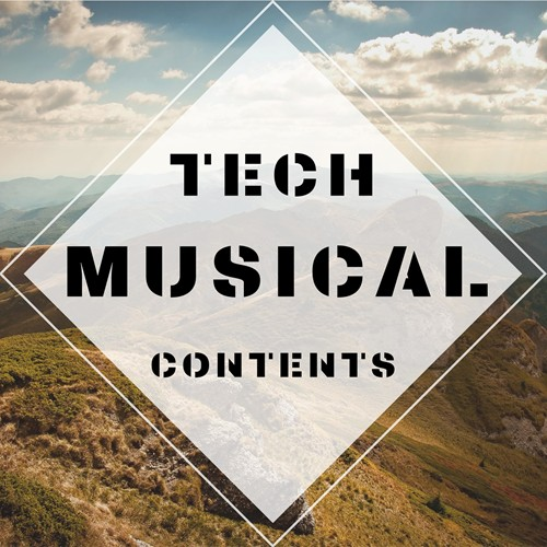 Tech Musical Contents