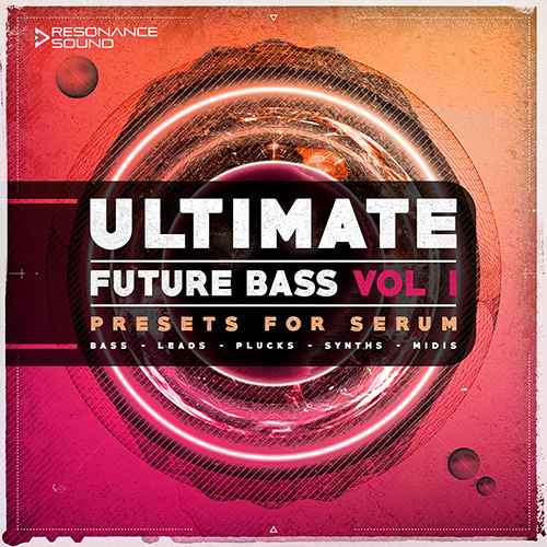 Ultimate Future Bass for Serum Vol.1