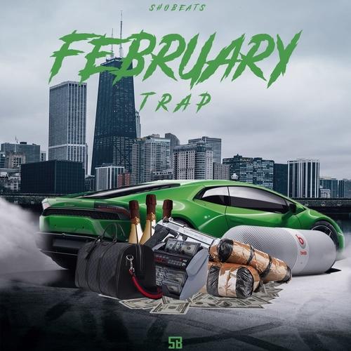 FEBRUARY TRAP