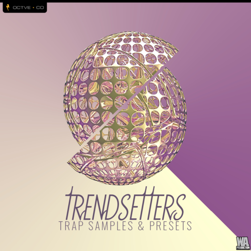 Trendsetters for Xfer Serum by OCTVE.CO