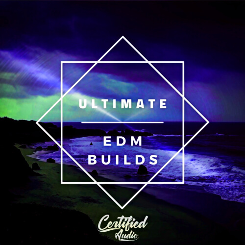 Ultimate EDM Builds