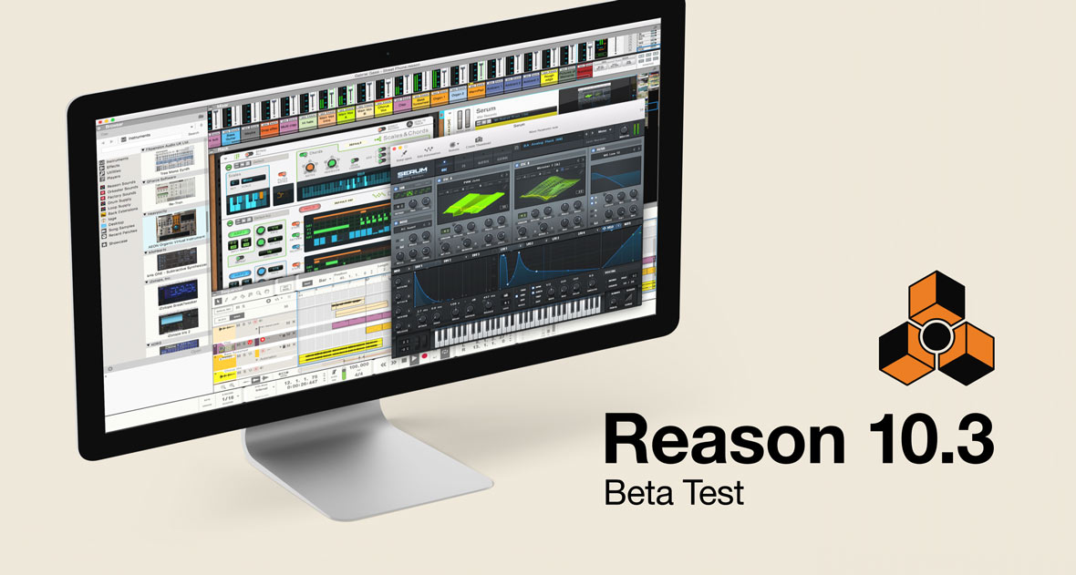 Propellerhead Reason 10.3 Beta Is Now Available
