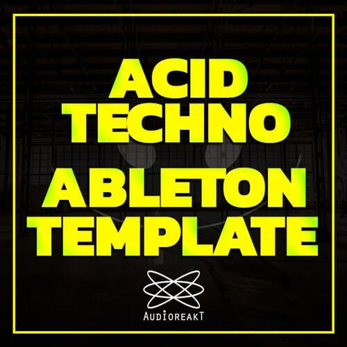 Acid Techno Ableton Template