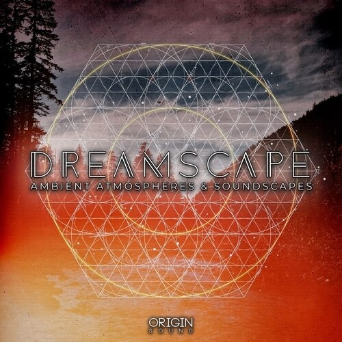 Dreamscape - Ambient Atmospheres & Soundscapes
