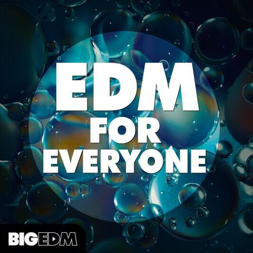 EDM For Everyone
