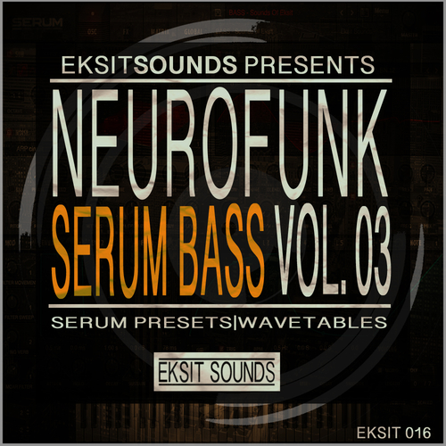 Neurofunk Serum Bass Vol.3