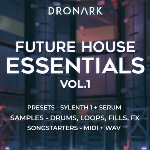 Dronark - Future House Essentials Vol.1