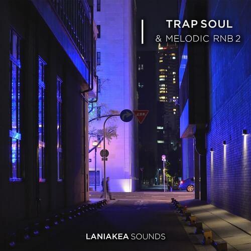 Trap Soul & Melodic RnB 2
