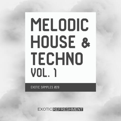 Melodic House & Techno Vol.1