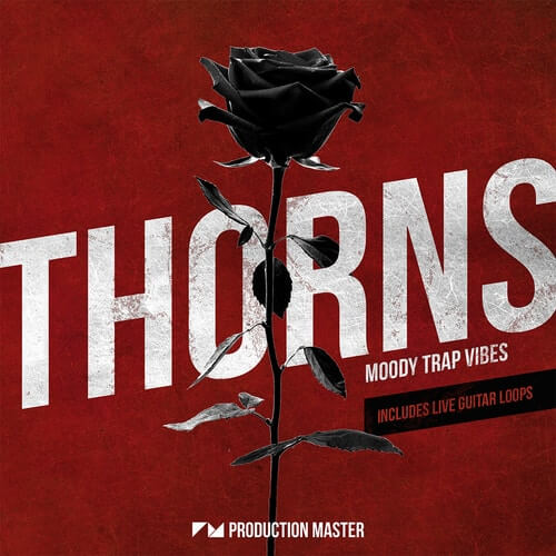 Thorns – Moody Trap Vibes