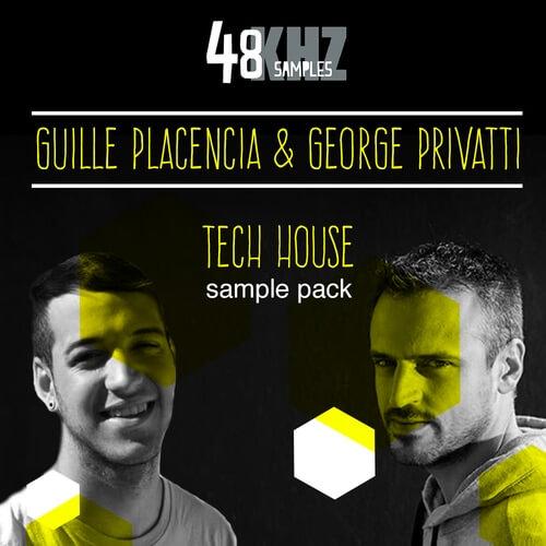 Guille Placencia & George Privatti Tech House