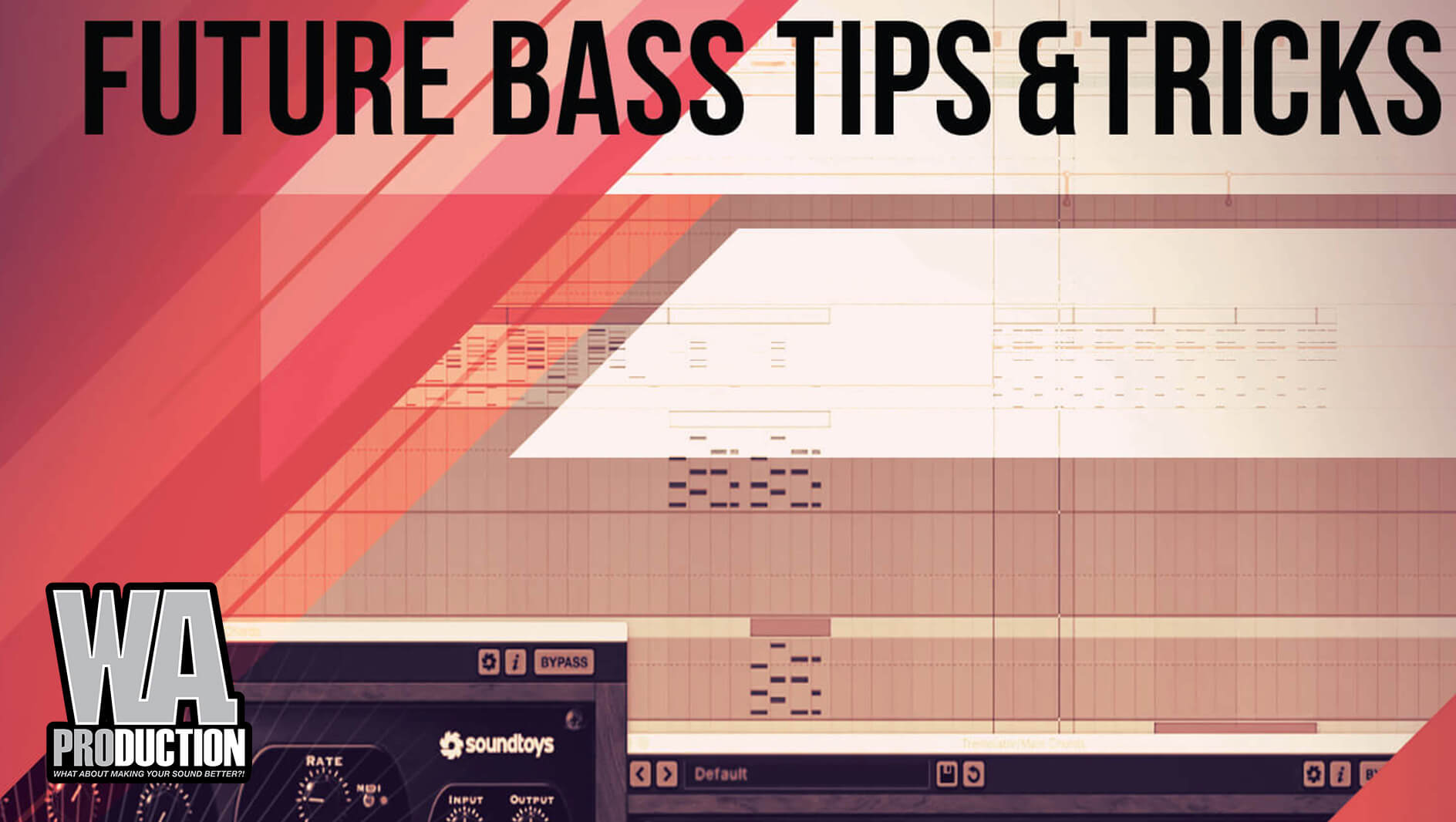 Tips & Tricks for Future Bass
