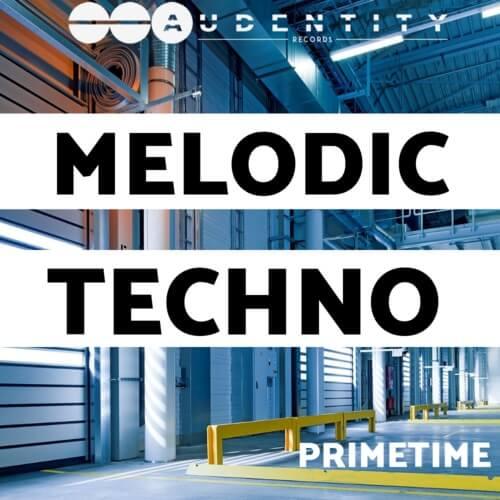 Primetime Melodic Techno