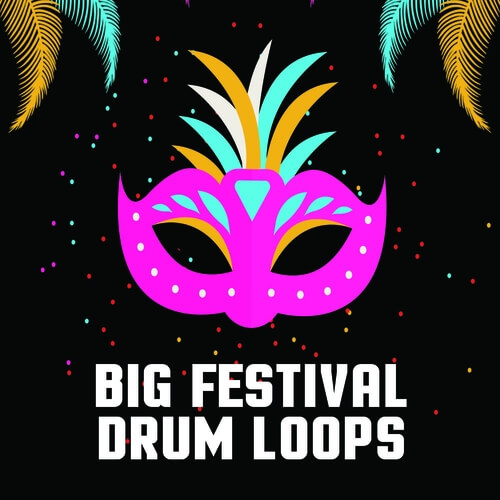 Big Festival Drum Loops