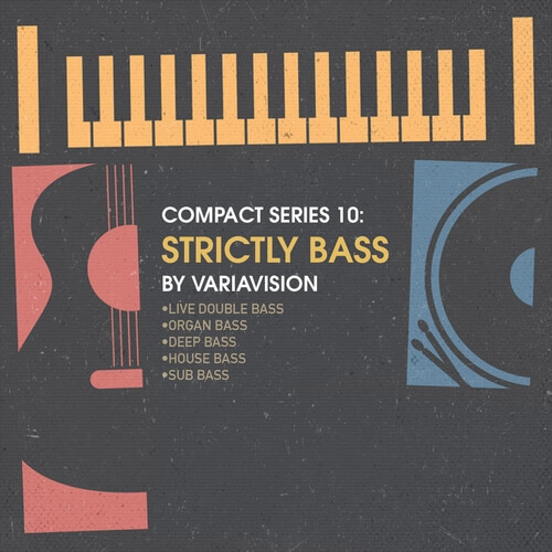 Compact Series: Strictly Bass by Variavision