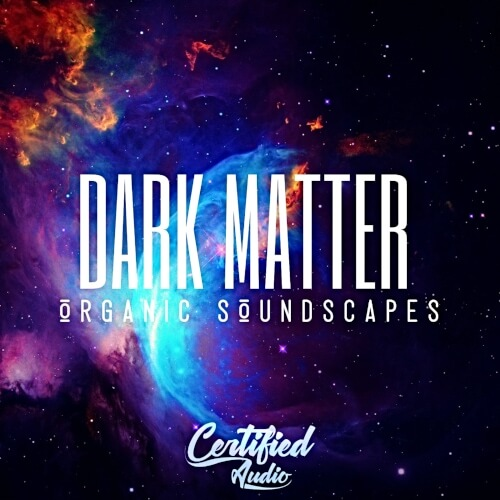 Dark Matter Organic Soundscapes