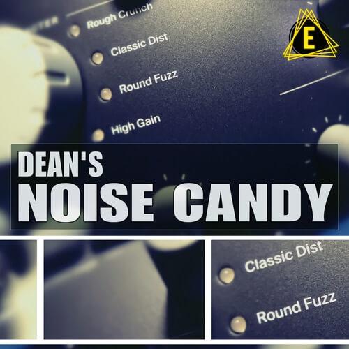 Dean's Noise Candy