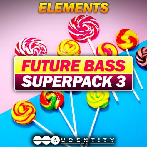 Future Bass Super Pack 3