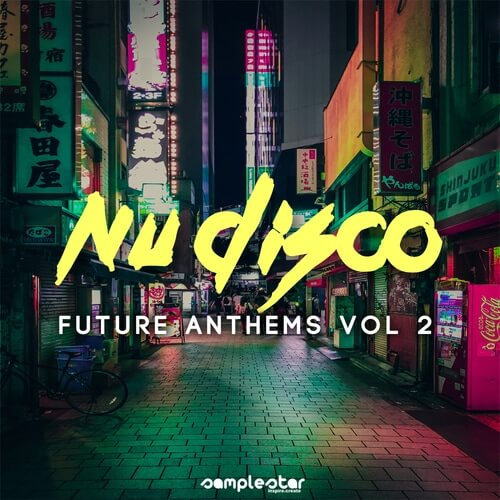 Nu Disco Future Anthems Vol.2