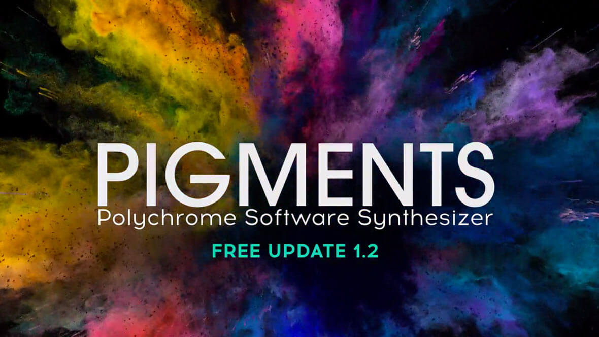 Arturia Releases Pigments 1.2, Free Update