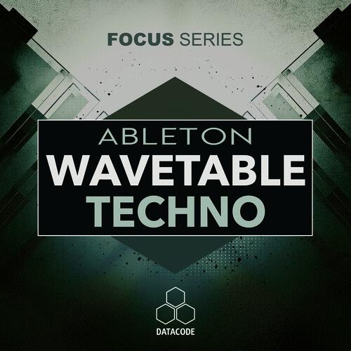 FOCUS: Ableton Wavetable Techno