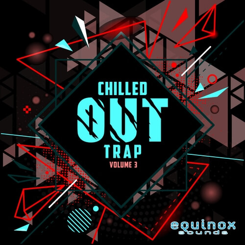 Chilled Out Trap Vol.3