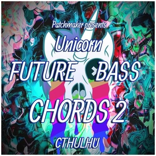 Unicorn Future Bass Chords 2 for Cthulhu