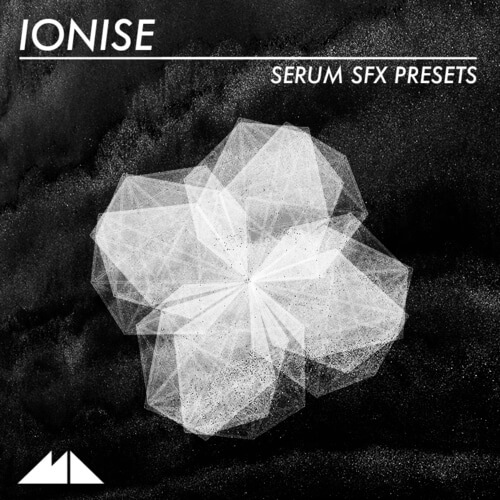 Ionise - Serum SFX Presets