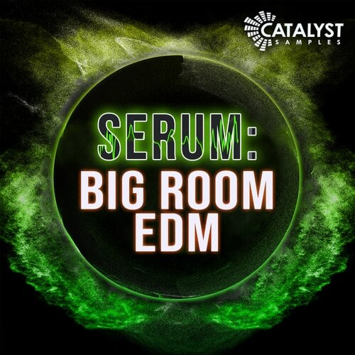 Serum: Big Room EDM