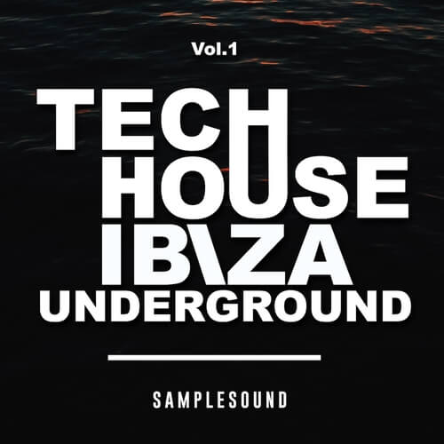 Tech House Ibiza Underground Volume 1