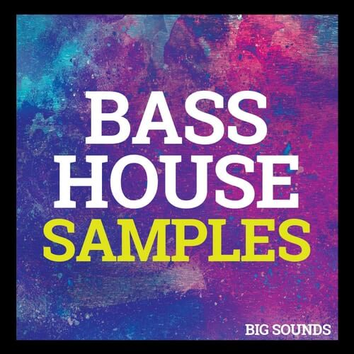 Bass House Samples