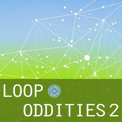 Loop Oddities 2