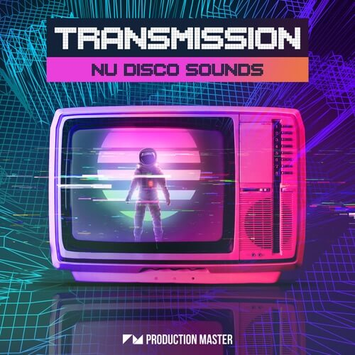 Transmission - Nu Disco Sounds