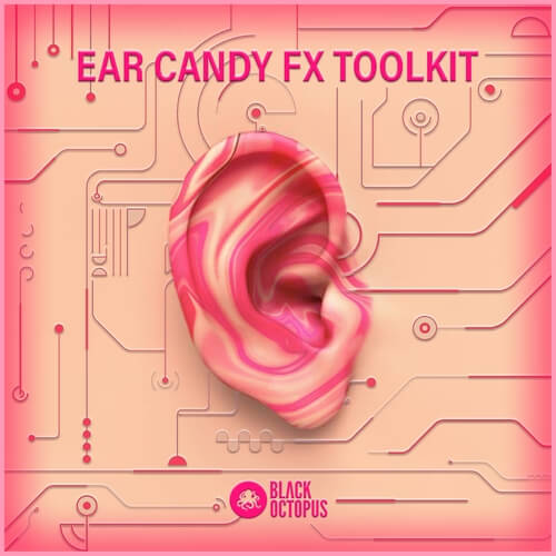 Ear Candy FX Toolkit