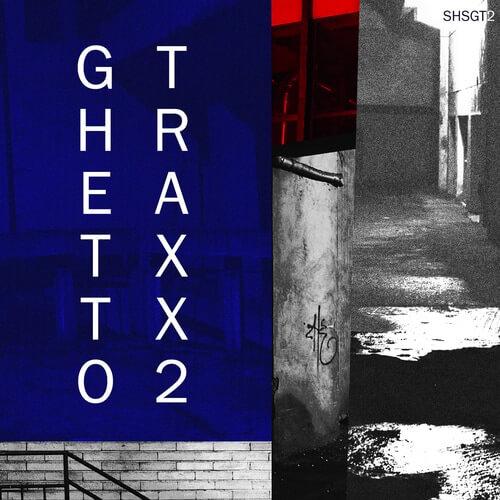 Ghetto Traxx 2