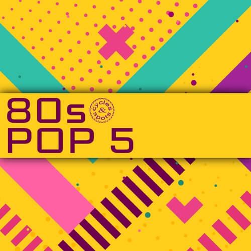 80s Pop 5