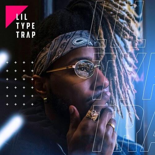 Lil Type Trap