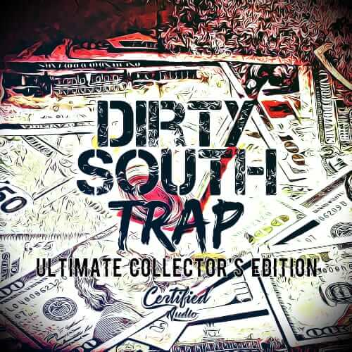 Dirty South Trap (Collector's Edition)