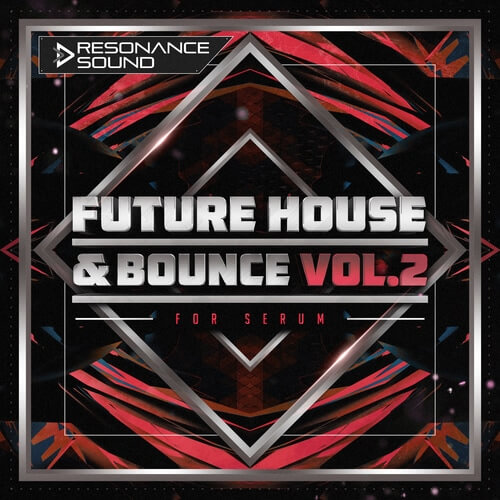 Future House & Bounce Vol.2 for Serum