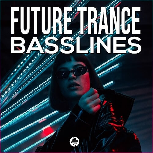 Future Trance Basslines