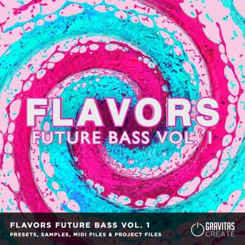 Flavors Future Bass Vol.1