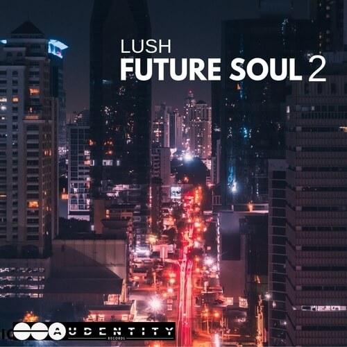 Lush Future Soul 2