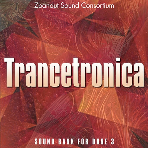 Trancetronica: DUNE 3 Presets