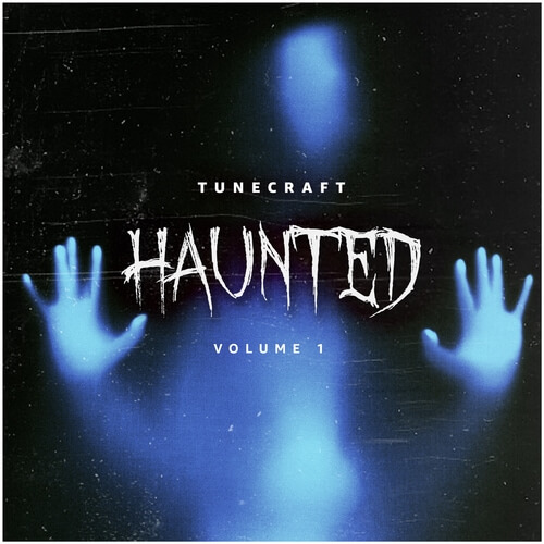 Tunecraft Haunted Vol.1