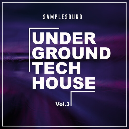 Underground Tech House Vol 3