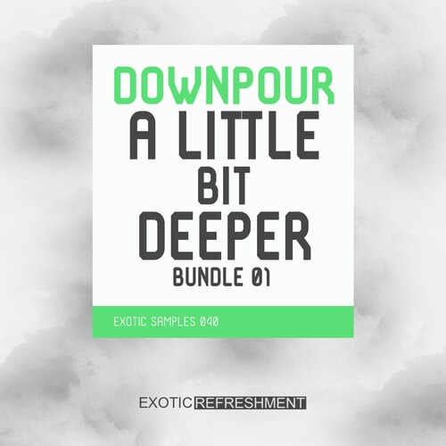 Downpour A Little Bit Deeper Bundle 01