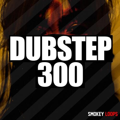 Dubstep 300