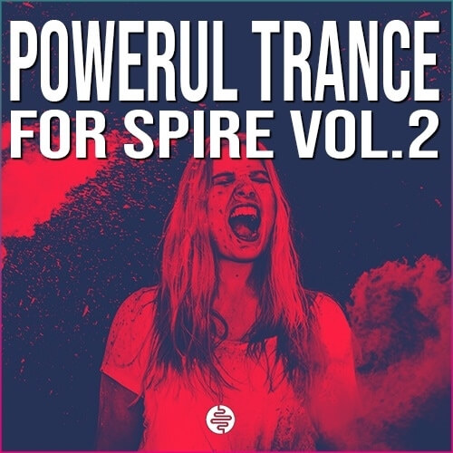Powerful Trance For Spire Vol.2