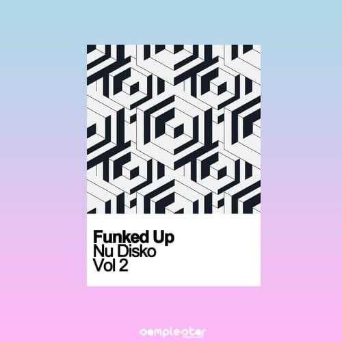 Funked Up Nu Disko Vol.2