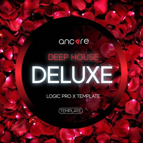 Deep House Deluxe Logic Pro Template